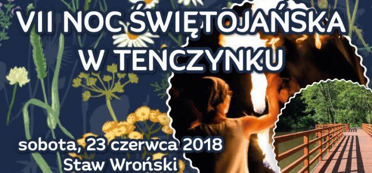 VII Noc Świętojańska w Tenczynku – czekamy na Was!