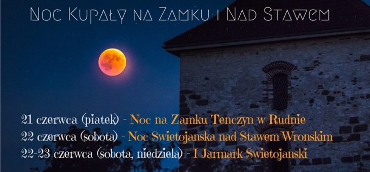 VIII Noc Świętojańska w Tenczynku.